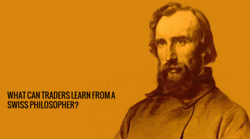 What Can Traders Learn From A Swiss Philosopher