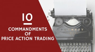 The 10 Commandments of Price Action Trading