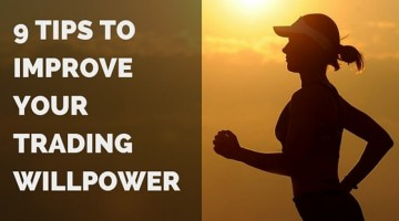 9 Tips to Improve Your Trading Willpower