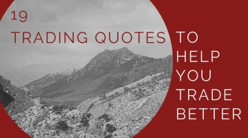 19 Quotes To Help You Trade Better