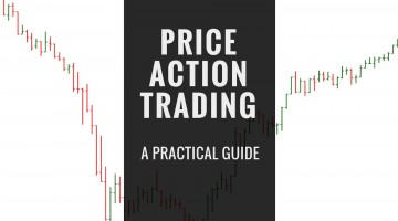 A Practical Guide To Price Action Trading