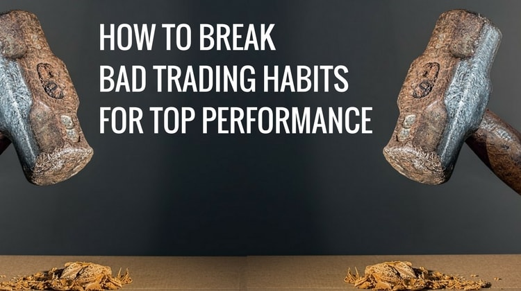 Breaking Bad Trading Habits