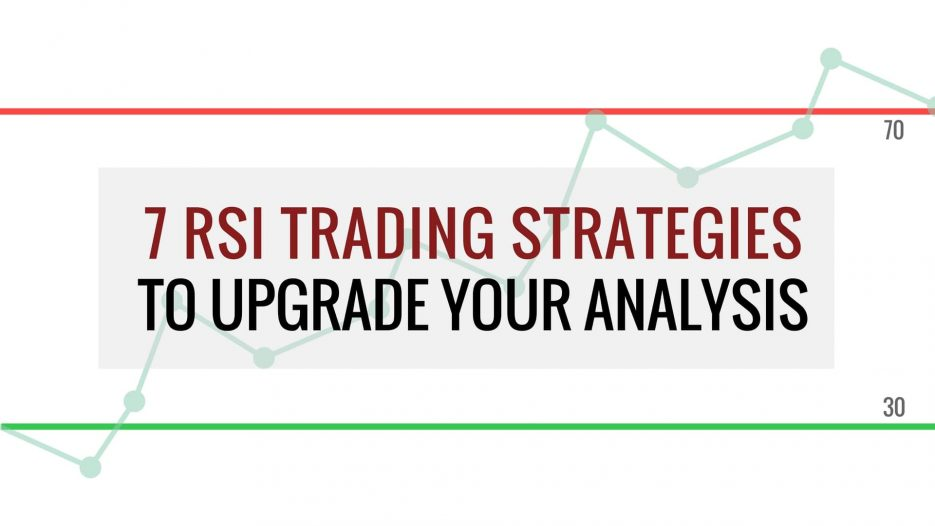7 RSI Trading Strategies