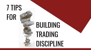 How To Build Your Trading Discipline